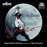 Paul Murphy Band Davis, C.: Cyrano [Ballet] (Royal Ballet Sinfonia, Murphy)