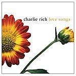 Charlie Rich Love Songs