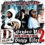 Mr. E. We Run This, Vol. 2