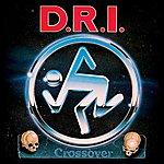 D.R.I. Crossover - Millennium Edition