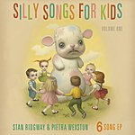 Stan Ridgway Silly Songs For Kids, Vol. 1 - Ep