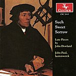 John Paul Dowland, J.: Lute Music (Paul)