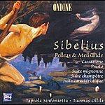 Tapiola Sinfonietta Sibelius, J.: Pelleas And Melisande / Cassazione / Presto / Suite Mignonne / Suite Champetre / Suite Caracteristique (Tapiola Sinfonietta)