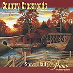 Steve Hall Country Crossroads