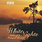 Helsinki Philharmonic Orchestra Orchestral Music - Sibelius, J. / Glazunov, A.k. / Grieg, E. / Svendsen, J. (White Nights - Music Of Tranquil Beauty)