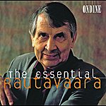 Helsinki Philharmonic Orchestra Rautavaara, E.: Cantus Arcticus / A Requiem In Our Time / The Fiddlers / Isle Of Bliss / Piano Concerto No. 1 (Essential Rautavaara)