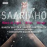 Christoph Eschenbach Saariaho, K.: Notes On Light / Orion / Mirage (Mattila, Karttunen, Paris Orchestra, Eschenbach)
