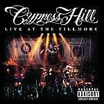 Cypress Hill Live At The Fillmore (Parental Advisory)