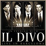 Il Divo An Evening With Il Divo - Live In Barcelona
