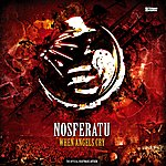 Nosferatu When Angels Cry (2-Track Single)