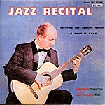 Charlie Byrd Jazz Recital