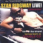 """Stan Ridgway Live! 1991 """"poolside With Gilly"""" @ The Strand, Hermosa Beach, Calif. - Double cd"""