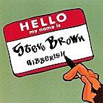 Steve Brown Gibberish