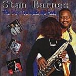 Stan Barnes The Way You Make Me Feel