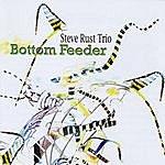 Steve Rust Bottom Feeder