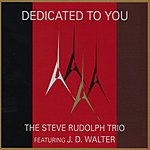 Steve Rudolph Dedicated To You
