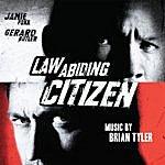 Brian Tyler Law Abiding Citizen (Original Motion Picture Soundtrack)
