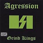 Agression Grind Kings
