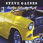 Steve Gaines Another Saturday Night