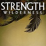 Strength Wilderness - Ep