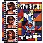 Stacey Q Trip