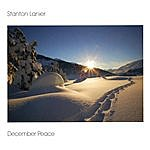 Stanton Lanier December Peace