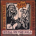 Still On The Hill Folk Stage Live From Chicago