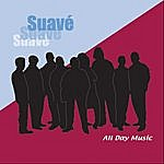 Suave All Day Music