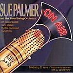 Sue Palmer On Air