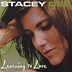 Stacey Dee Learning To Love