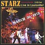 Starz Live In Louisville