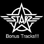 Starz Bonus Tracks!!!!