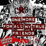 Channel 3 One More For All My True Friends - Single