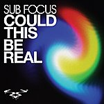 Sub-Focus Could This Be Real (4-Track Maxi-Single)