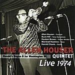 Allen Houser Sextet The Allen Houser Quintet Live At Harold's Rogue & Jar 1974
