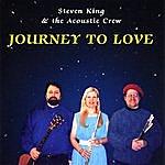 Steve' N King Journey To Love