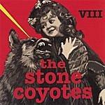 The Stone Coyotes VIII