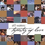 Still Waters Tapestry Of Love
