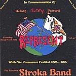 The Fabulous Stroka Band Represent