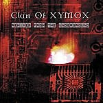 Clan Of Xymox Remixes From The Underground