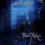 Clan Of Xymox Weak In My Knees