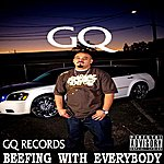 GQ Beefing With Everybody - Single