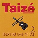 Taizé Taizé - Instrumental 2 (Accompaniment)