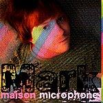 Mark Maison Microphone - Ep