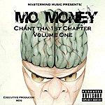 Mo Money Chant Tha 1st Chapter Vol. 1