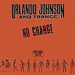 Orlando Johnson No Change / Turn The Music On