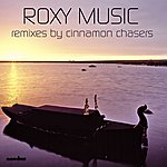 Roxy Music Cinnamon Chasers Remixes