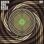 Bomb The Bass The Infinites (Feat. Paul Conboy)