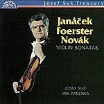 Josef Suk Janacek, Foerster & Novak: Violin Sonatas