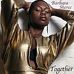 Barbara Sheree Together (Single)